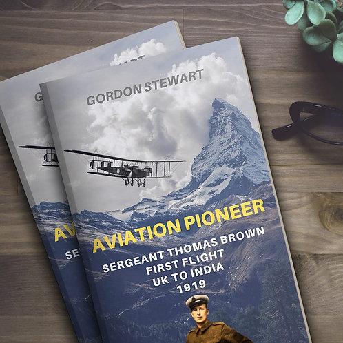 Aviation Pioneer by Gordon Stewart