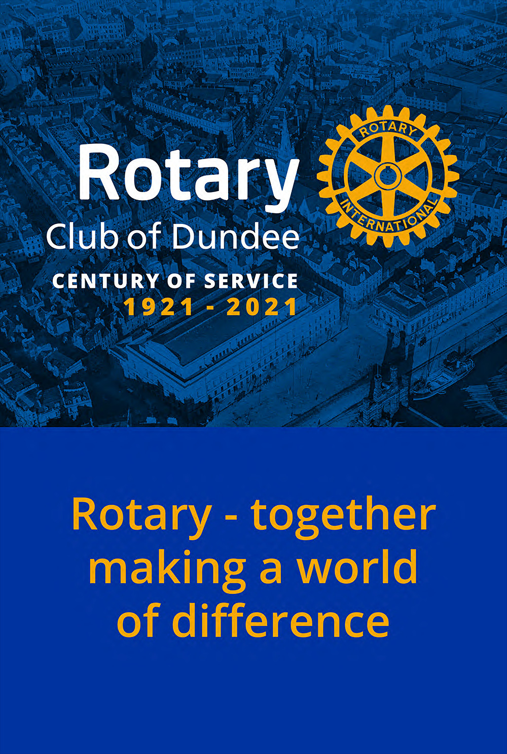 Rotary Club of Dundee Century of Service banner with a photo of old Dundee