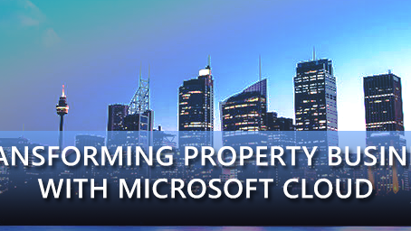 Transforming Property Business with Microsoft Cloud