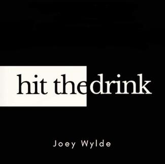 Joey Wylde - Hit The Drink