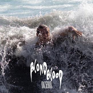 Blond Blood - Ocean