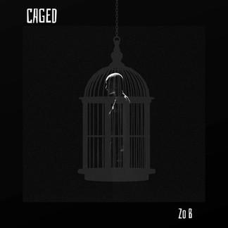 Zo B - Caged