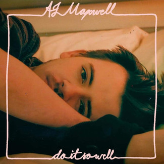 AJ Maxwell - Do It So Well