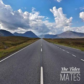 The Tides - Mates