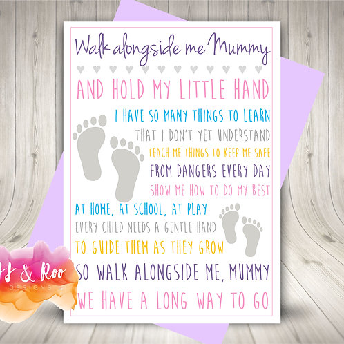 Walk Alongside Me Mummy Poem Card from Child/Baby