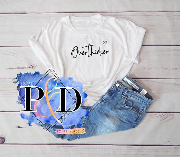 Mental Health Awareness Slogan T-Shirt: Overthinker