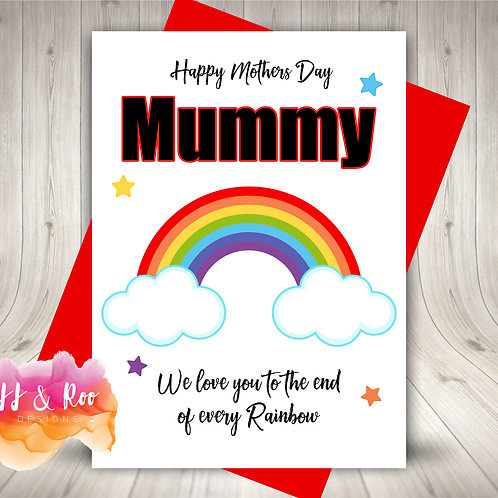 Love You To The End Of Every Rainbow Card: Mothers Day/Birthday