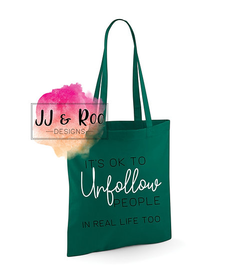 It's OK to Unfollow People in Real Life Reusable Cotton Tote Bag