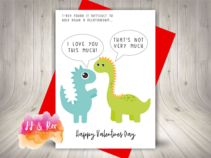 Funny Dinosaur T-Rex Valentines Day Card: Love You This Much