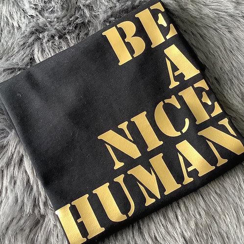 """Be A Nice Human"" Children's Mental Health Awareness T-Shirt"