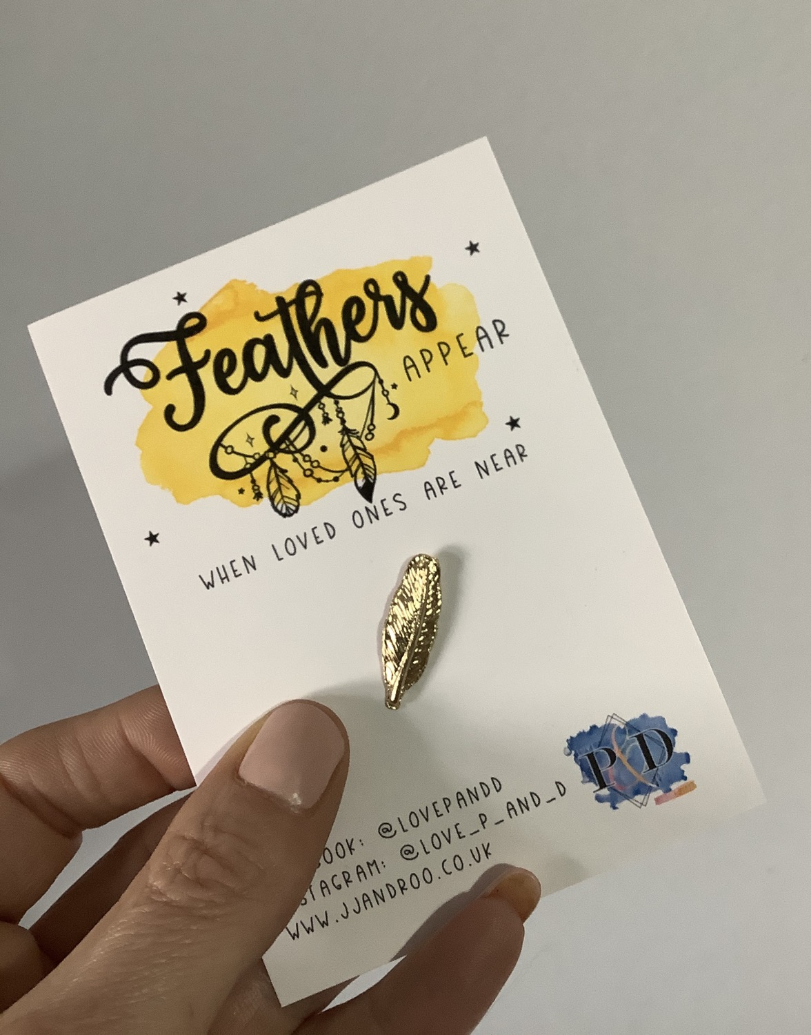 Feathers Appear: Positivity/Motivational/Remembrance Pin Badge