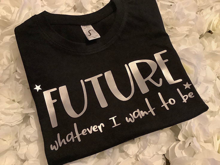 Future Whatever I Want To Be Children's T-Shirt