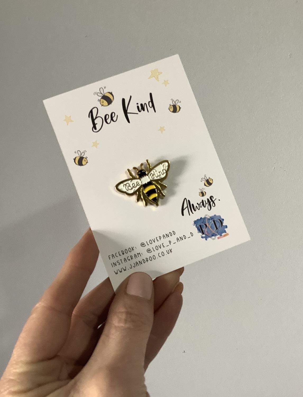 Bee Kind Always, Mental Health Awareness/Positivity Pin