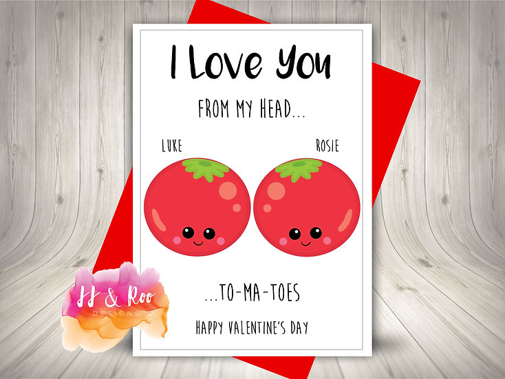 Personalised Food Pun Valentines Day Card: Love You From My Head Tomatoes