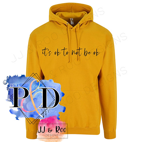 It's OK to not be OK Unisex Hoodie, Mental Health Awareness