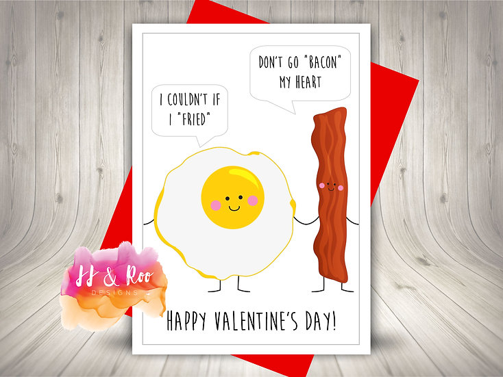 Funny Food Pun Valentines Day Card: Don't Go Bacon My Heart