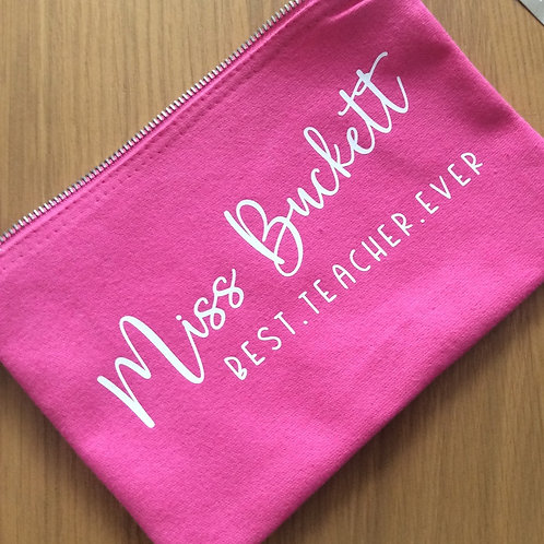 Personalised Best Teacher Ever Pencil Case/Accessory Bag
