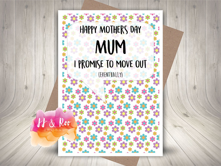 Funny Mother's Day Card: Promise To Move Out...Eventually