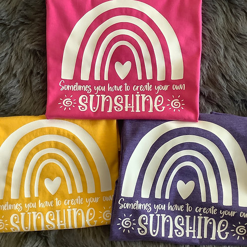 """Children's Rainbow T-Shirt """"Sometimes You Need To Create your Own Sunshine"""