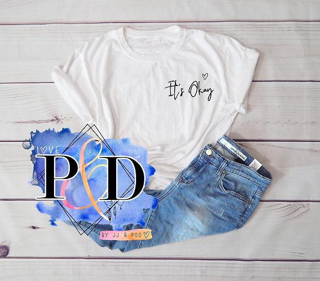 Mental Health Awareness Unisex Slogan T-Shirt: It's Okay
