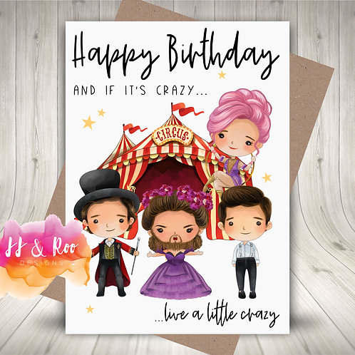 Personalised The Greatest Showman Birthday Card: Live a Little Crazy