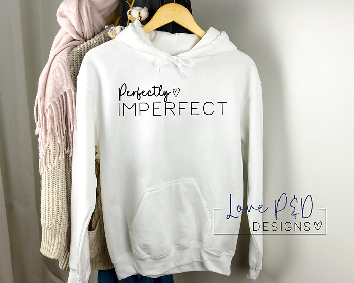 Perfectly Imperfect Hoodie, Mental Health Awareness Unisex Sweater