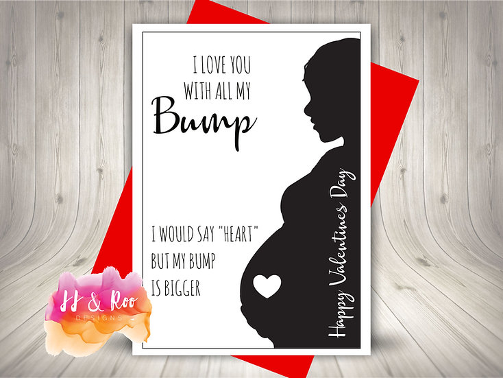 Valentines Day Card: Love You With All My Bump