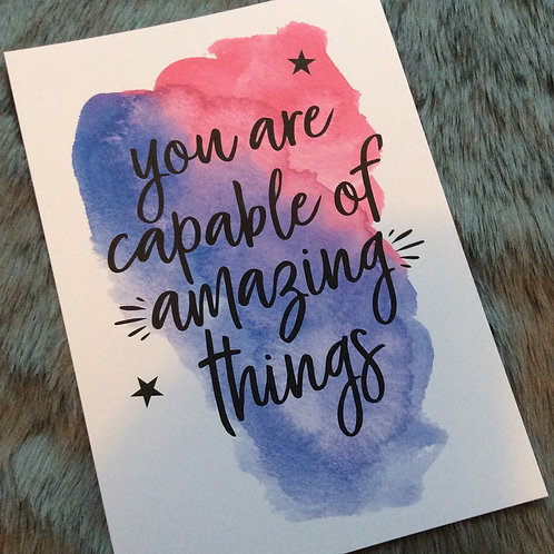 A4 Motivational Print: You Are Capable Of Amazing Things