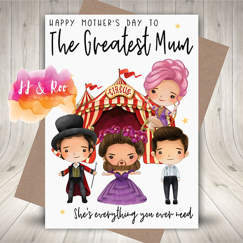 "The Greatest Showman Inspired Mother's Day Card: ""The Greatest Mum"""