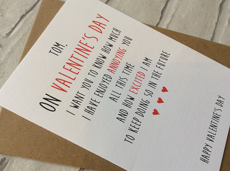 Personalised Funny Valentines Day Card: Enjoyed Annoying You