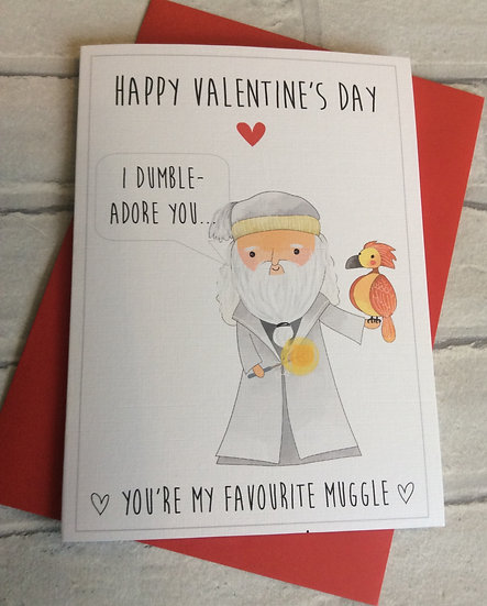 Dumbledore Harry Potter Inspired Funny Valentines Pun Card