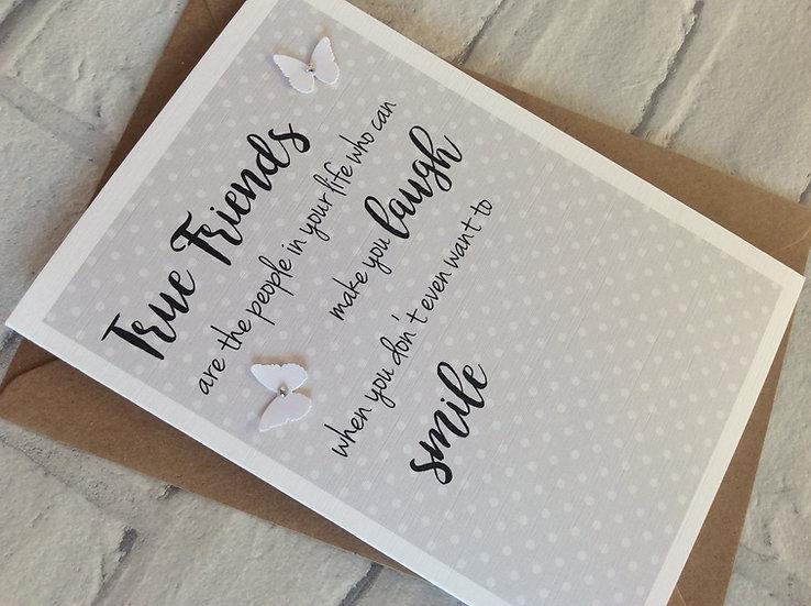 True Friends Greeting Card: Birthday, Sympathy, Bereavement