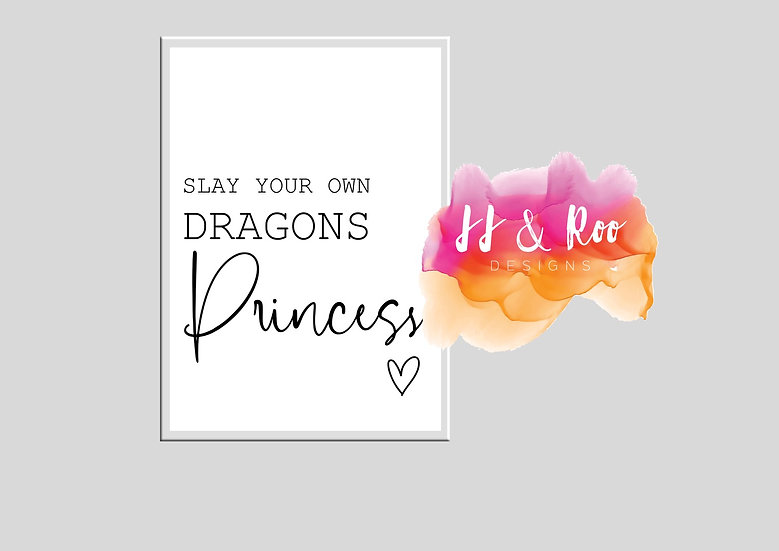 Slay Your Own Dragons Princess Girls Bedroom/Nursery Print (Unframed)
