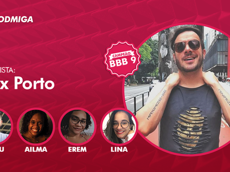 Podcast BBB: Max Porto fala de estratégias, relembra título e analisa participantes