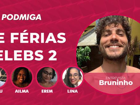 De Férias Celebs 2: Bruninho conta como se tornou ex de Maju Mazzali e Gabi Rippi