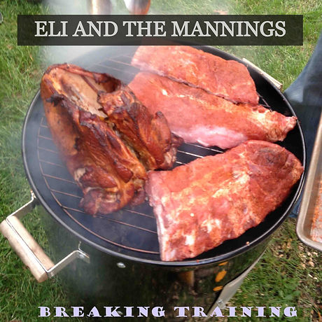 ELI AND THE MANNINGS - BREAKING TRAINING