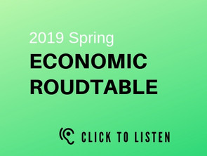 The 2019 Spring Economic Roundtable