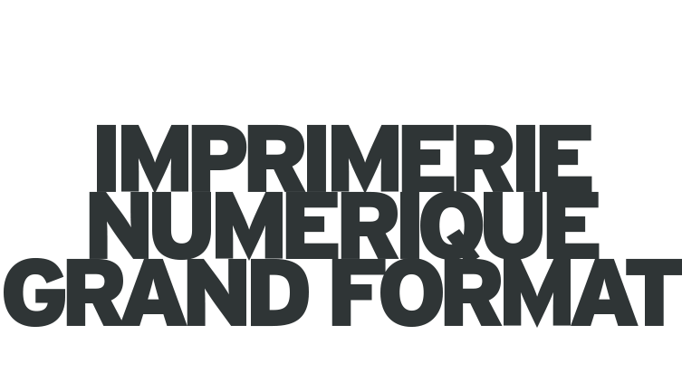 ARM imprimerie - Impression grand format