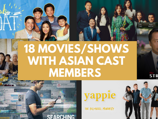 18 Movies and Shows with Asian Cast Members to Watch!