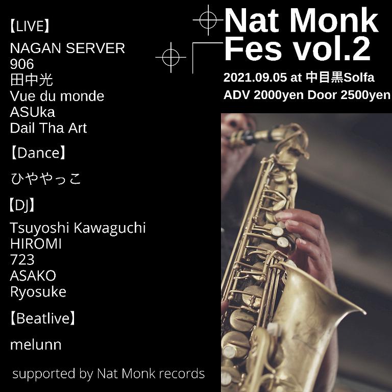 Nat Monk Fes vol.2