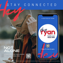 Hey Stay Connected Ad for Hey Ryan Podcast Show  Phone Wallpapers