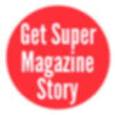 Get Super Magazine Story