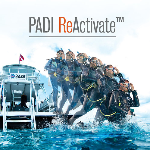 PADI ReActivate/Scuba Refresher