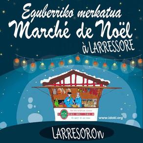 Marché de NoëL à Larressore le 10 décembre ...