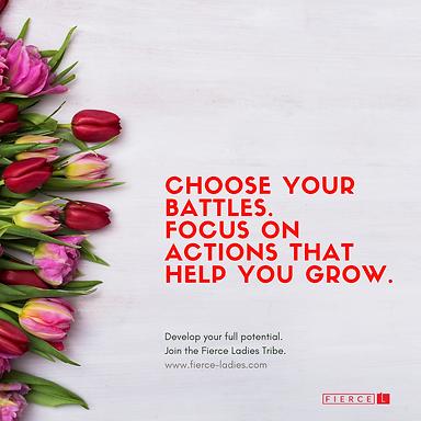 choose your battles.png