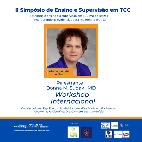 Workshop  Donna M. Sudak , MD