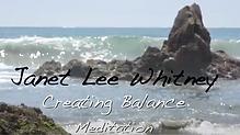 Creating Balance Meditation by Janet Lee