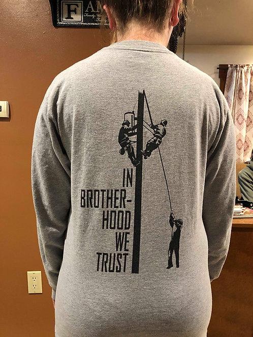 In Brotherhood we Trust Long Sleeve