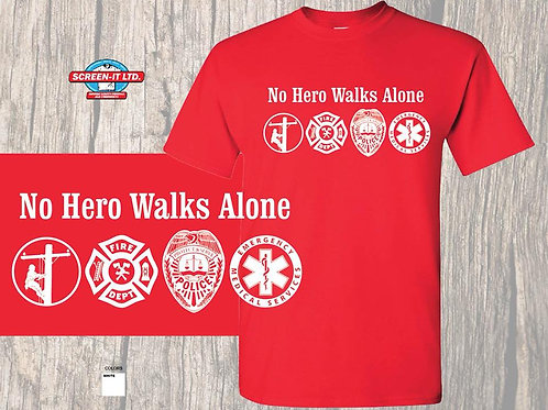 No Hero Walks AloneShort Sleeve