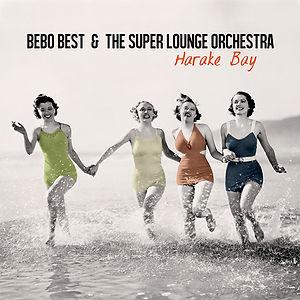 Bebo Best & The SLO - Harake Bay (album